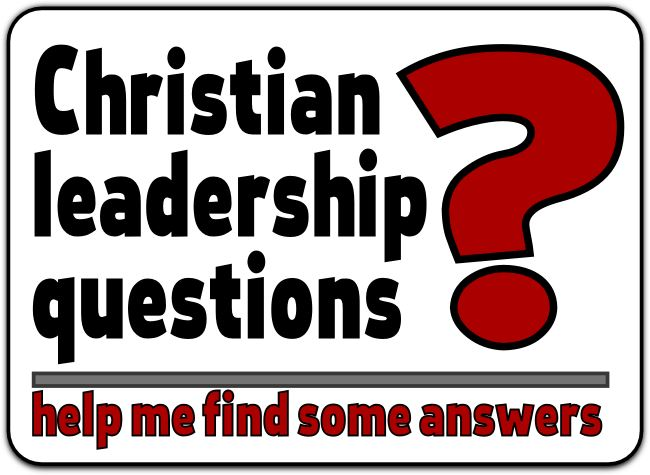 Christian leadership questions