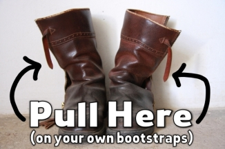 your own bootstraps